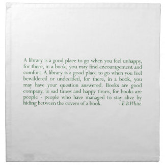 A Library Is A Good Place E B White Cloth Napkin