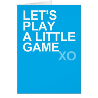A Little Game (xo) Greeting Card