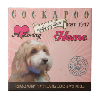 A Loving Cockapoo Makes Our House Home Tiles
