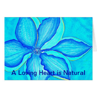 A Loving Heart is Natural Card
