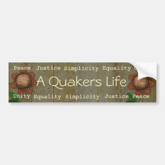 A Quakers Life bumpersticker Bumper Sticker