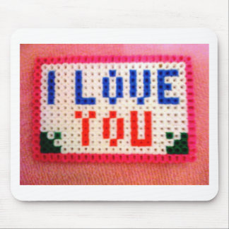 A Sign of I LOVE YOU Mousepads