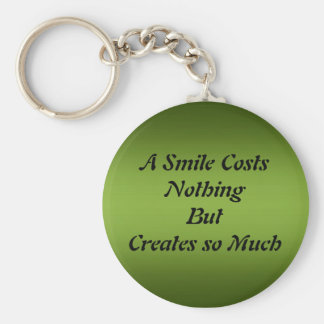 A Smile Costs Nothing Keychain