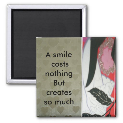 A smile costs nothing fridge magnets