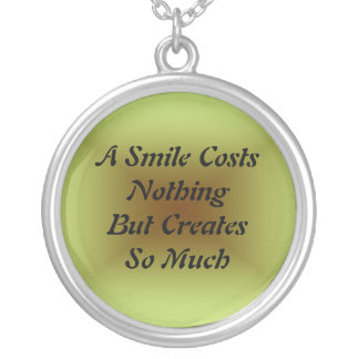 A Smile Costs Nothing Necklace