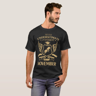 A Student Born In November T-Shirt