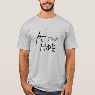 A, Town, Hoe T-Shirt
