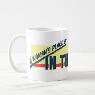 A Woman's Place Is In The Garage Coffee Mug