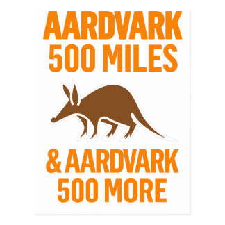 Aardvark 500 Miles funny pun Postcard