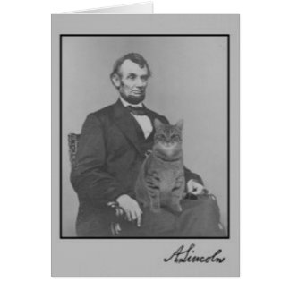 """Abraham Lincoln and his cat """"Gloria"""" Card"""