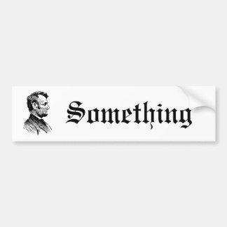Abraham Lincoln Bumper Sticker