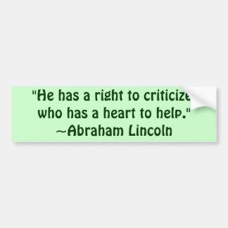 Abraham Lincoln Criticism Quote Bumper Sticker