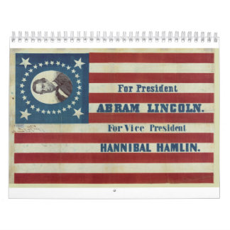 Abraham Lincoln Presidency Campaign Banner Flag Wall Calendars
