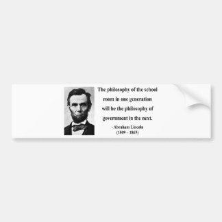 Abraham Lincoln Quote 11b Bumper Sticker
