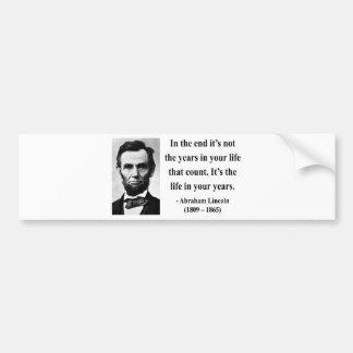 Abraham Lincoln Quote 2b Bumper Sticker