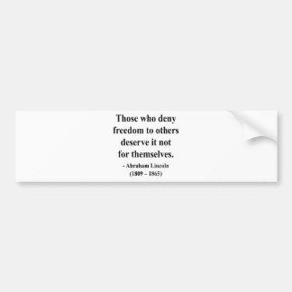 Abraham Lincoln Quote 3a Bumper Sticker