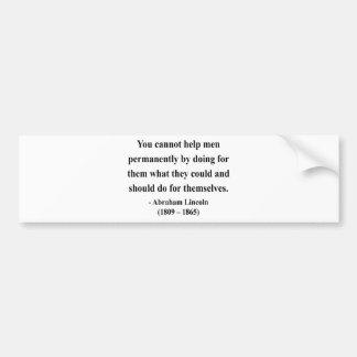 Abraham Lincoln Quote 4a Bumper Sticker