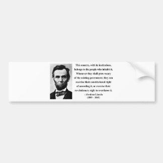 Abraham Lincoln Quote 9b Bumper Sticker
