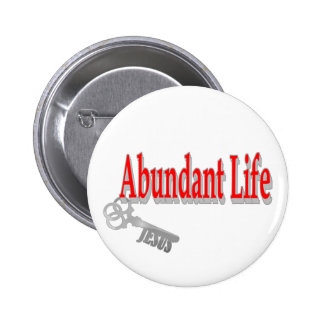 Abundant Life: The Key - v1 (John 10:10) 6 Cm Round Badge
