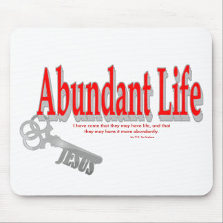 Abundant Life: The Key - v1 (John 10:10) Mouse Pad