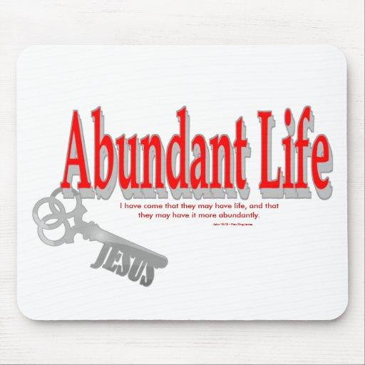 Abundant Life: The Key - v1 (John 10:10) Mousepads