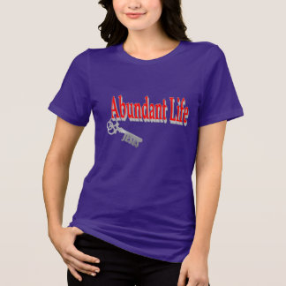 Abundant Life: The Key - v1 (John 10:10) Tshirt
