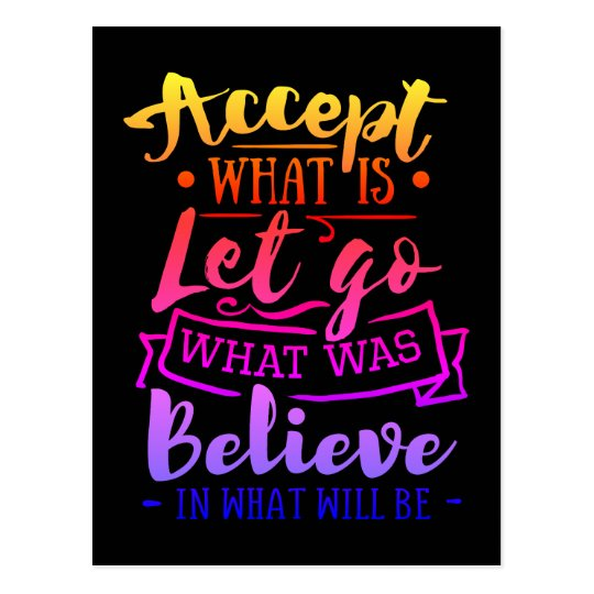 Accept What Is Motivational Quote Rainbow Tint Postcard Zazzleconz