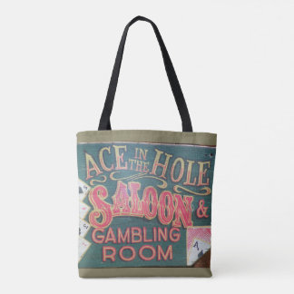 Ace in the Hole Saloon Tote Bag