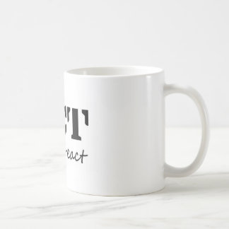 Act: Don't React Coffee Mug