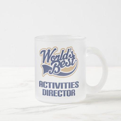 Activities Director Gift (Worlds Best) Coffee Mug