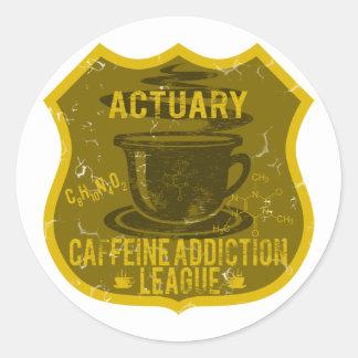 Actuary Caffeine Addiction League Classic Round Sticker