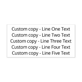Add your favorite Text - Five Lines Sans Serif Self-inking Stamp