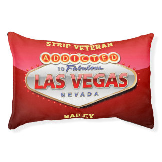 Addicted to Las Vegas, Nevada Funny Sign Pet Bed