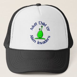 Adult Child Of  Alien Invaders Trucker Hat
