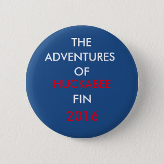 Adventures of Mike Hucabee Fin 2016 6 Cm Round Badge