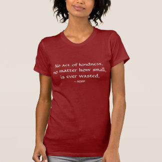AESOP quote T-Shirt