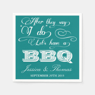 After They Say I Do Lets Have A BBQ! - Teal Disposable Napkins