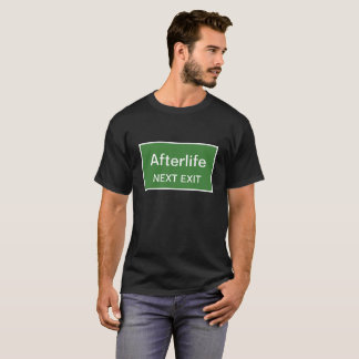 Afterlife Next Exit T-Shirt