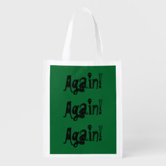 Again! Again! Again! Reusable Grocery Bag