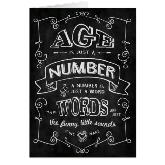 """""""Age is just a number..."""" Birthday Card"""