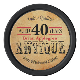 Aged, Antique, Matured, and Vintage 40th Birthday Poker Chip Set