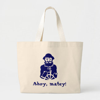Ahoy, matey! large tote bag