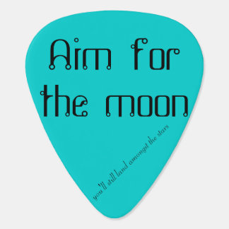 Aim for the Moon Guitar Pick