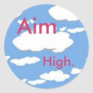 Aim High Round Sticker