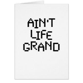 Ain't Life Grand (viva techno) Card