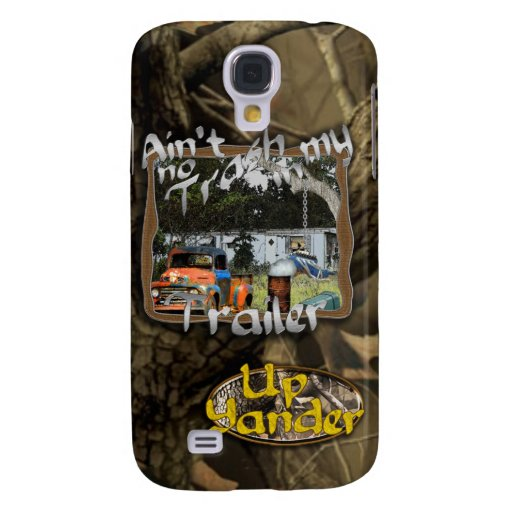 Ain't No Trash in my Trailer Samsung Galaxy S4 Cover