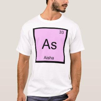 Aisha Name Chemistry Element Periodic Table T-Shirt