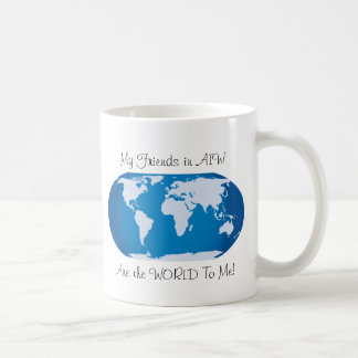 AIW Friends are the World Coffee Mug