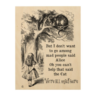 Alice in Wonderland; Cheshire Cat with Alice Wood Print