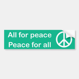 All for peace, Peace for all bumper sticker